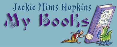 My Books: Jackie Mims Hopkins